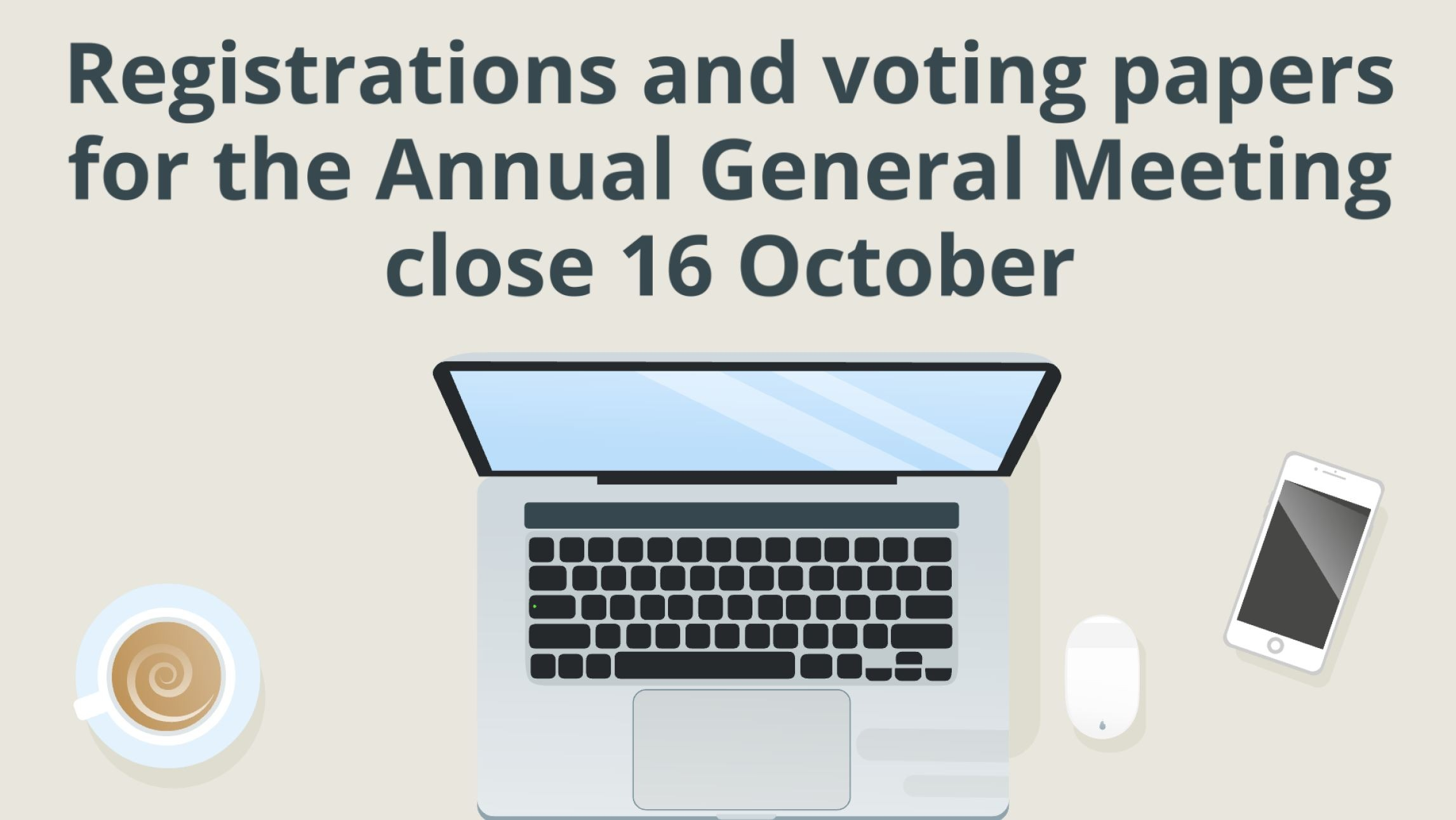 Register now for the upcoming AGM and Vote